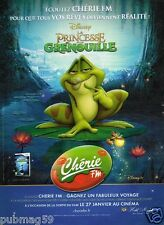 Publicité advertising 2010 Disney La Princesse et la grenouille Radio Chérie FM