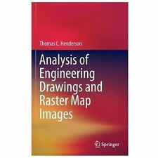 Analysis of Engineering Drawings and Raster Map Images by Thomas C. Henderson...