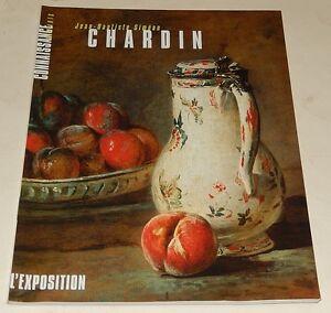 Jean-Baptiste Siméon CHARDIN L'Exposition CONNAISSANCE des ARTS 1999 N° Spécial