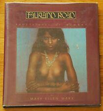 SIGNED - MARY ELLEN MARK - FALKLAND ROAD 1981 1ST EDITION HARDCOVER BOMBAY INDIA