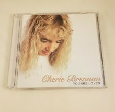 Cherie Brennan - You Are Loved CD - 2006 with Booklet-Never Played