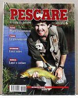 PESCARE - Boghe da campioni  La pasturazione  Lucci estivi  [Giugno 1993 n.6]