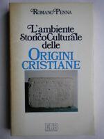 L'ambiente storico-culturale delle origini cristiane penna religione chiesa 67
