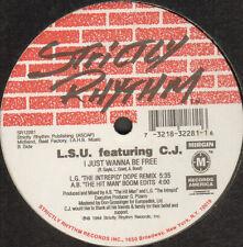 L.S.U. - I Just Wanna Be Free - Feat C.J. - 1994 - Strictly Rhythm - Usa