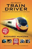 How To Become A Train Driver The ULTIMATE guide to passing the Train Driver sel