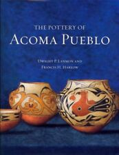 Pottery of Acoma Pueblo, Hardcover by Lanmon, Dwight P.; Harlow, Francis H., ...
