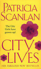City Lives, Patricia Scanlan | Paperback Book | Acceptable | 9780553812916