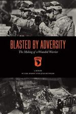 Blasted by Adversity by Luke Murphy and Julie Strauss Bettinger (2015,...