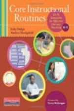 Core Instructional Routines: Go-To Structures for Effective Literacy Teaching, K