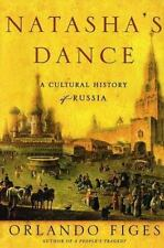 Natasha's Dance: A Cultural History of Russia-ExLibrary