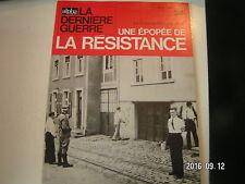 ** La dernière Guerre Rémy Epopée de la résistance n°24 Eté 1942