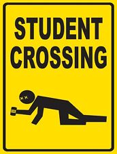 "TIN SIGN ""Student Crossing"" Highway Deco  Garage Wall Decor"