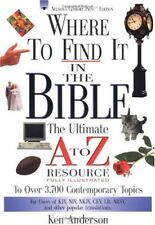 Where To Find It In The Bible The Ultimate A To Z