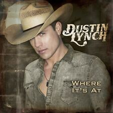 Where It's At - Dustin Lynch (2014, CD NEU)