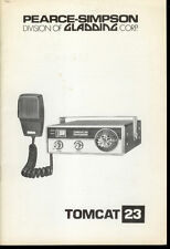 Orig Factory Pearce Simpson Tomcat 23 Channel CB Radio Owner's Service Manual