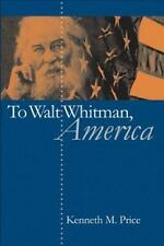 To Walt Whitman, America-ExLibrary