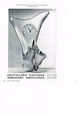 PUBLICITE ADVERTISING 1961 CRISTAL SCHNEIDER horlogerie pendulette HOUR-LAVIGNE