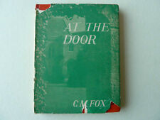 At The Door by Miss C.M.Fox War Time Prayers 1st Edition 1941 HB DJ