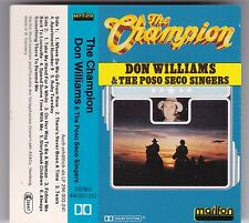 DON WILLIAMS & THE POSO SECO SINGERS - THE CHAMPION MC © 1981 GERMANY KASSETTE