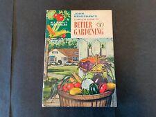 John Bradshaw's Completer Guide To Better Gardening Hardcover 1961