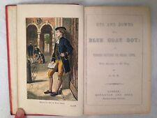 Ups and Downs of a Blue Coat Boy - A.O.S. - York Blue Coat School - 1876 Scarce