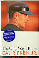 The Only Way I Know by Cal Ripken Jr. 1997 1st Ed -with Special Edition BB Card