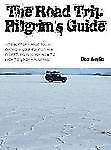 The Road Trip Pilgrim's Guide: Witchdoctors, Magic Tokens, Camping on Golf Cours