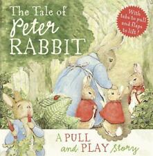 The Tale of Peter Rabbit: A Pull-and-Play Story (Peter Rabbit Early Learning) by