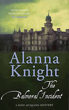 Alanna Knight, Balmoral Incident, The (Rose McQuinn), Very Good Book
