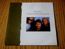 """BEE GEES - CRAZY FOR YOUR LOVE     7"""" VINYL PS"""