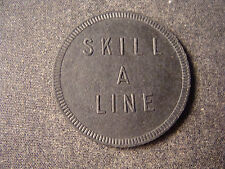 Skill A Line token gf merchandise or free play Venice CA