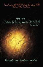 11: 11 El Diario del Futuro: Version 2012-2028 (Paperback or Softback)