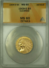 1909-D Indian Gold Half Eagle $5 Coin ANACS MS-60 Details