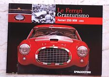 Le Ferrari Granturismo - Numero 55 - Ferrari 250 MM 1953 - De Agostini