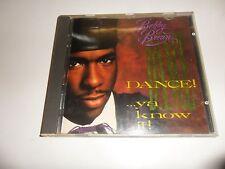 CD Bobby Brown-Dance ya know it