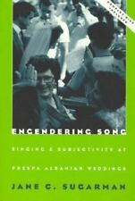 Engendering Song: Singing and Subjectivity at Prespa Albanian Weddings (Chicago