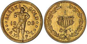 1909 PCGS AU58 Alaska Gold 1 PW X-Tn **Fantastic Specimen!** 44677