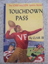 TOUCHDOWN PASS~Chip Hilton Sports Series~CLAIR BEE~Brown Tweed~1948 HCDJ~Book 1~