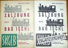 Von Salzburg nach Bad Ischl SKGLB + Ergänzung Josef Otto Slezak Wien 1958 å *