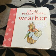 BEATRIX POTTER. JEMIMA PUDDLE-DUCK. WEATHER. 9 BY 9CM BOARDED