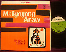 MABUHAY SINGERS - Maligayang Araw PHILIPPINES FOLK LP VILLAR NM