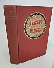 JOURNEYS IN ITALY by Theophile Gautier, 1902 1st US Ed, Illustrated