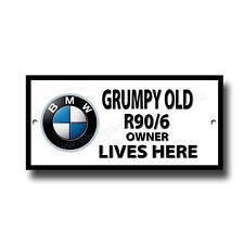 Grumpy Old BMW R90/6 Motorrad Owner Lives Here Metallschild