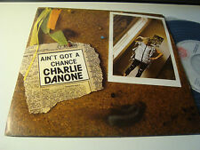 "RAR PROMO SINGLE 7"". CHARLIE DANONE. AIN'T GOT A CHANCE. ITALO DISCO. SPAIN"