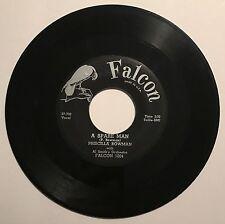 PRISCILLA BOWMAN A Spare Man/Yes I'm Glad RARE SASSY R&B ROCKER '57 Falcon HEAR!
