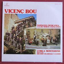 VICENC BOU  COBLA MONTGRINS LP ORIG ESP SARDANES DEDICADES A LAS NOIES CATALANES