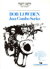Night Lights by Bob Lowden - Combo Arrangement
