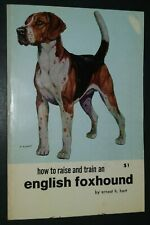 Vintage How to Raise and Train an English Foxhound by Ernest Hart