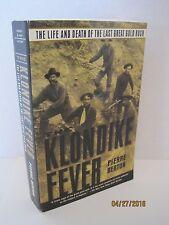 The Klondike Fever by Pierre Berton