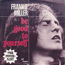 7inch FRANKIE MILLER be good to yourself HOLLAND 1977 EX/EX- (S0996)